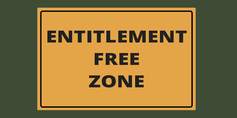 Entitlement Doesn't Look Good On You